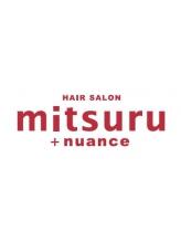 ヘアーサロン ミツル(HAIR SALON mitsuru+nuance)