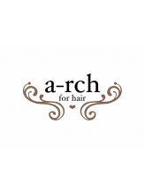 アーチフォーヘア 心斎橋店(a-rch for hair)
