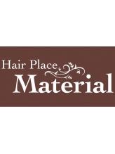 ヘアープレイス マテリアル(Hair Place Material)