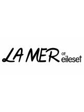 ラメールオブエールセット(LAMER OF eileset)
