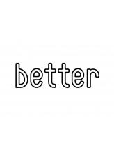 ベター(better)