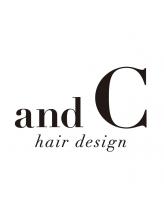 アンドシーヘアデザイン(and C hair design)