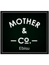 マザーアンドコー(MOTHER&CO)