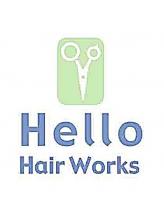 ハローヘアワーク(Hello Hair Works)